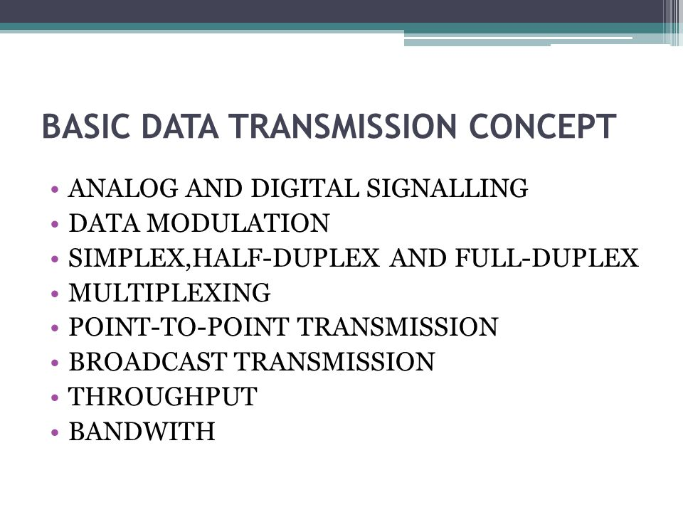 BASIC DATA TRANSMISSION CONCEPT