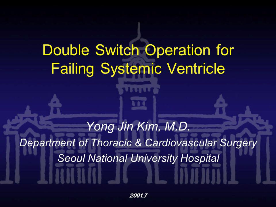 Double Switch Operation for Failing Systemic Ventricle