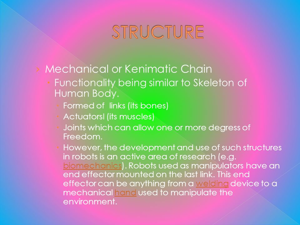 STRUCTURE Mechanical or Kenimatic Chain
