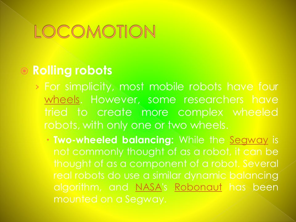 LOCOMOTION Rolling robots