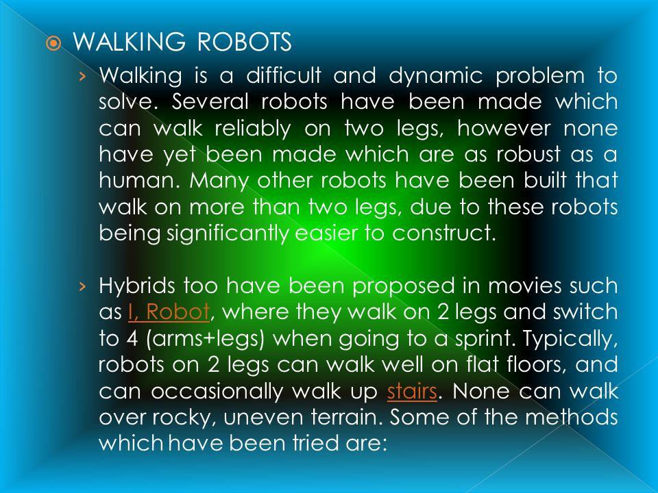 WALKING ROBOTS