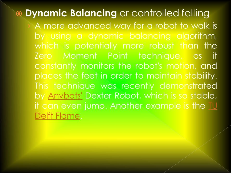 Dynamic Balancing or controlled falling