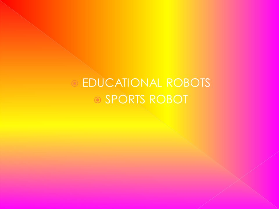 EDUCATIONAL ROBOTS SPORTS ROBOT