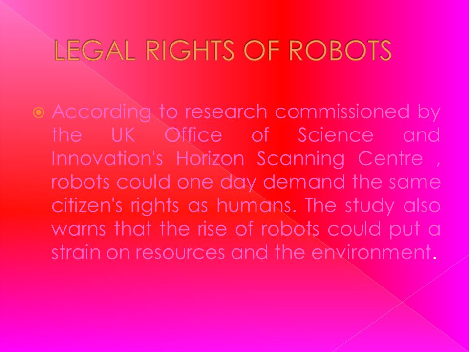 LEGAL RIGHTS OF ROBOTS