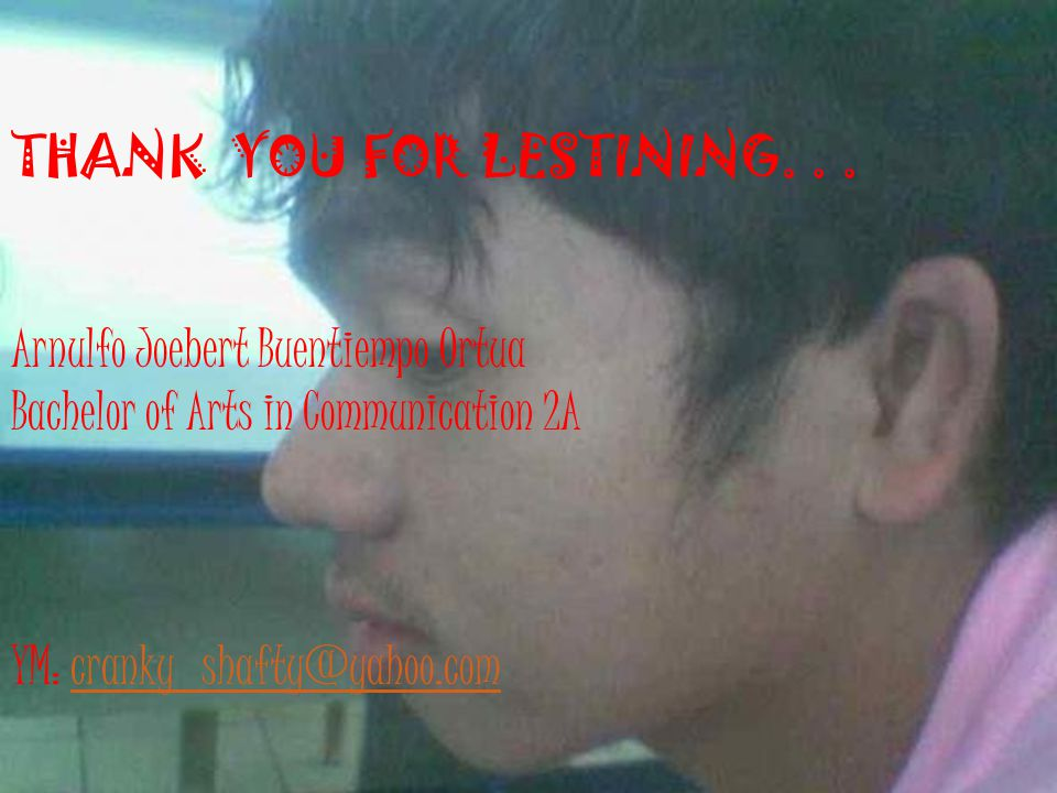 THANK YOU FOR LESTINING. . .