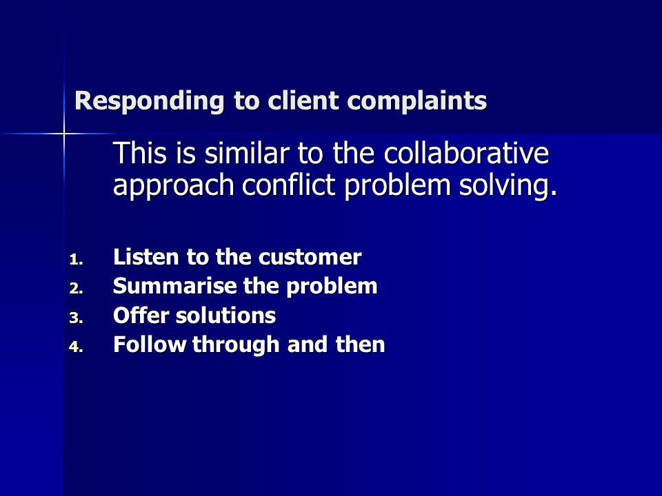 Responding to client complaints