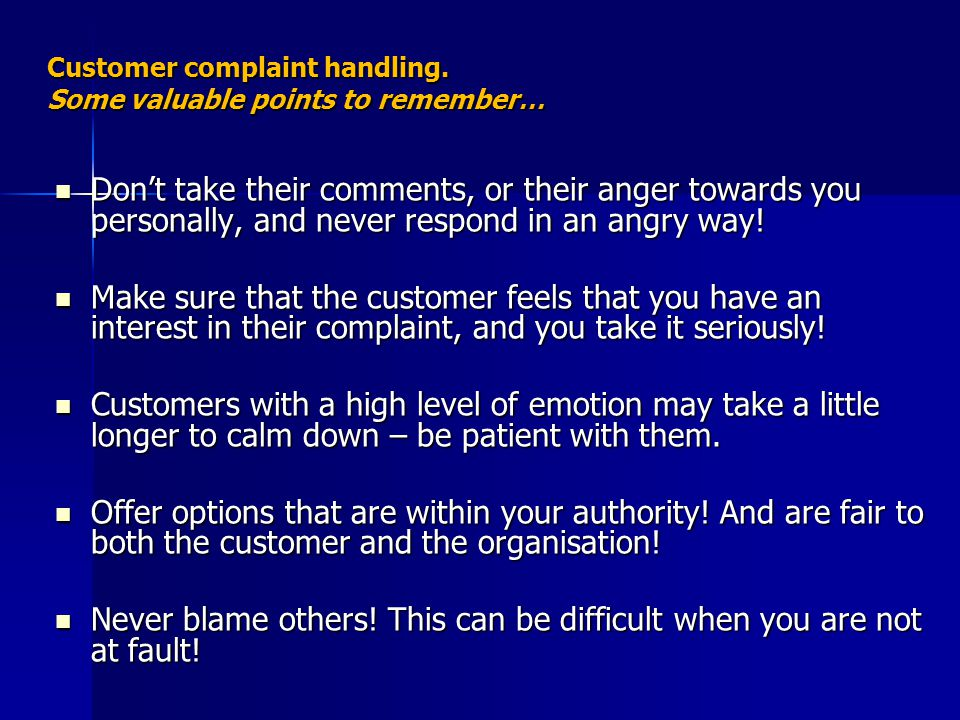 Customer complaint handling. Some valuable points to remember…
