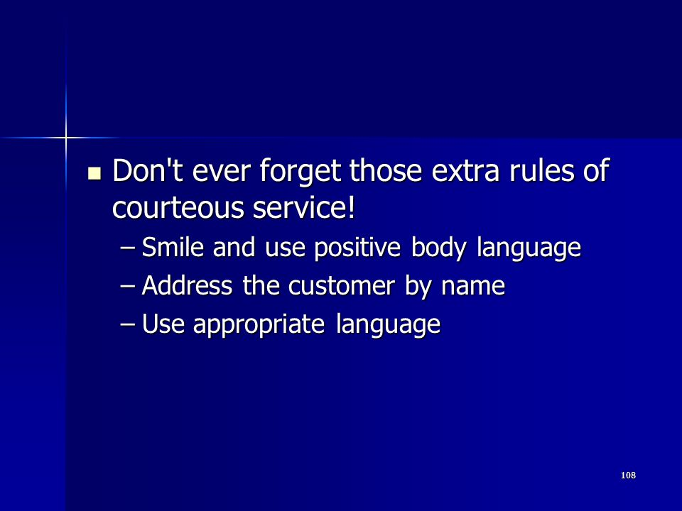 Don t ever forget those extra rules of courteous service!