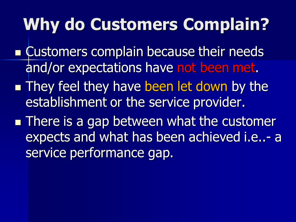 Why do Customers Complain