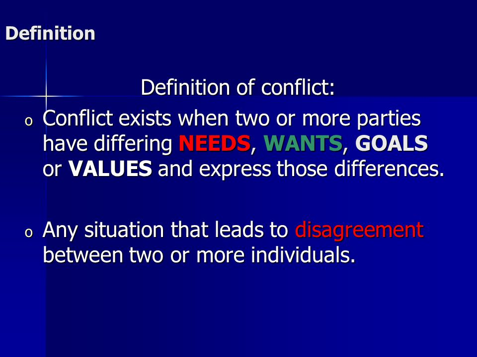 Definition of conflict: