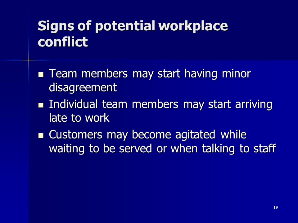 Signs of potential workplace conflict