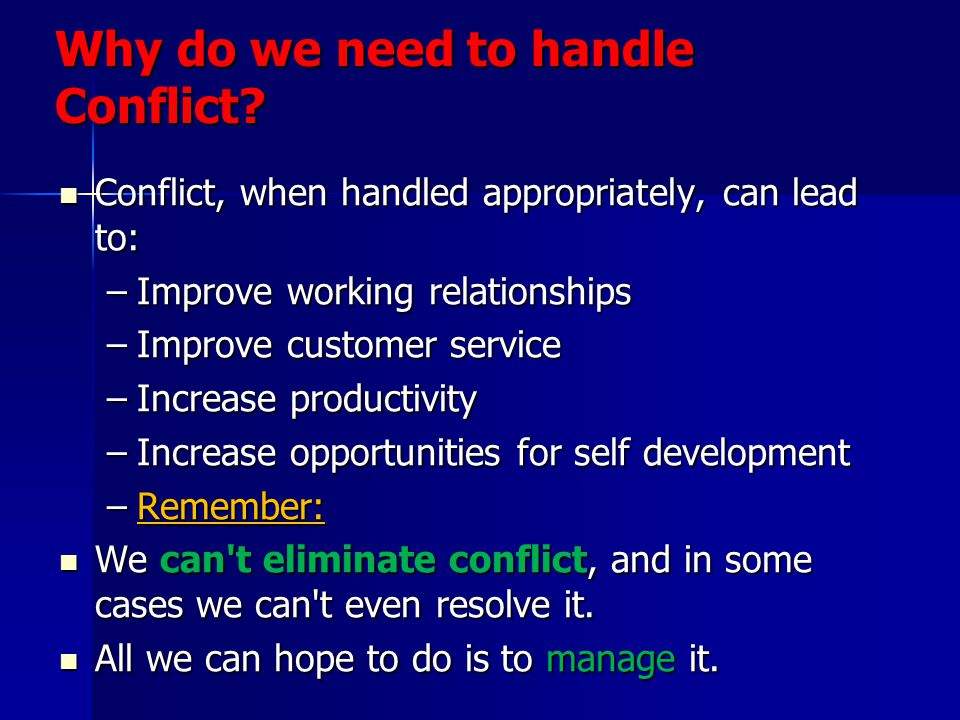 Why do we need to handle Conflict