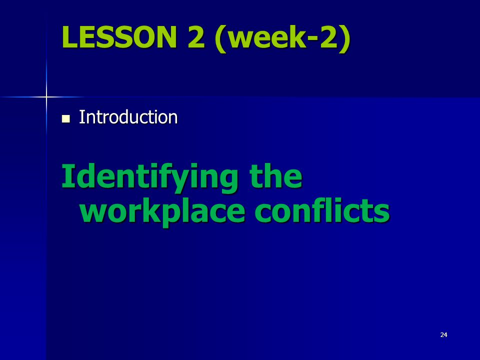 Identifying the workplace conflicts