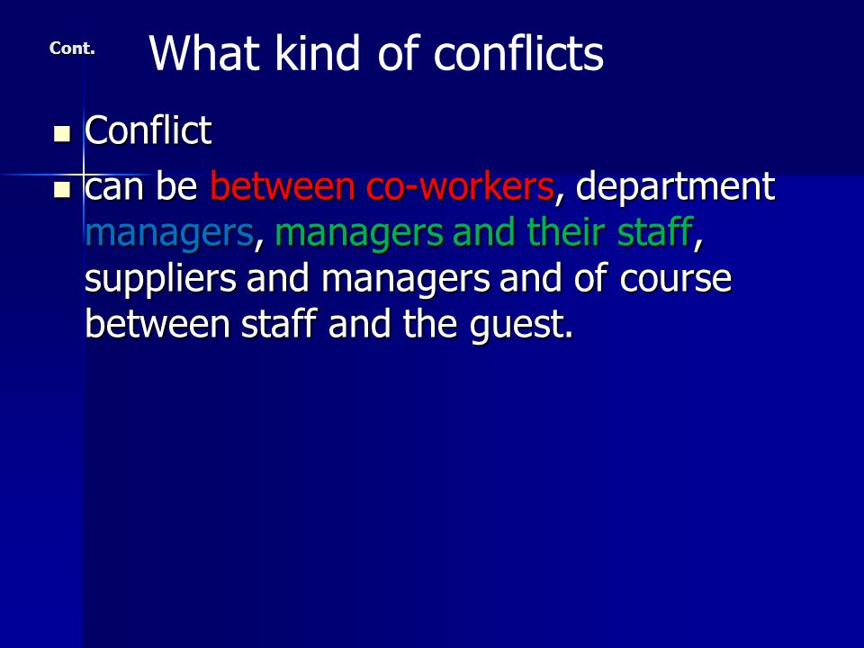 What kind of conflicts Conflict