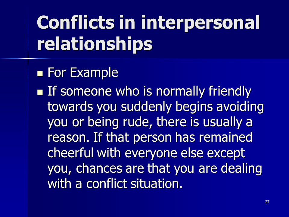 Conflicts in interpersonal relationships