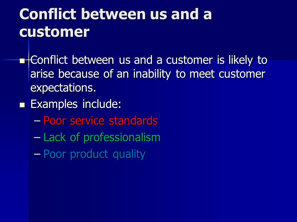 Conflict between us and a customer