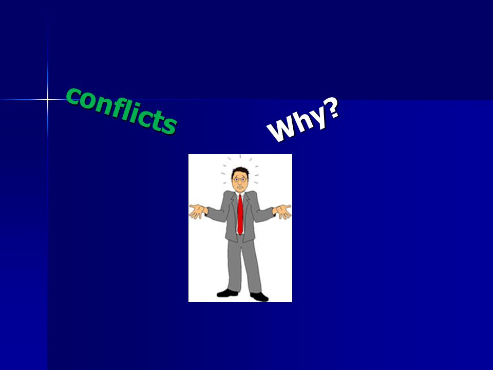 Why conflicts