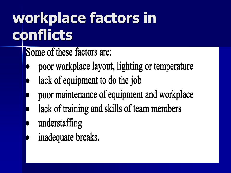 workplace factors in conflicts