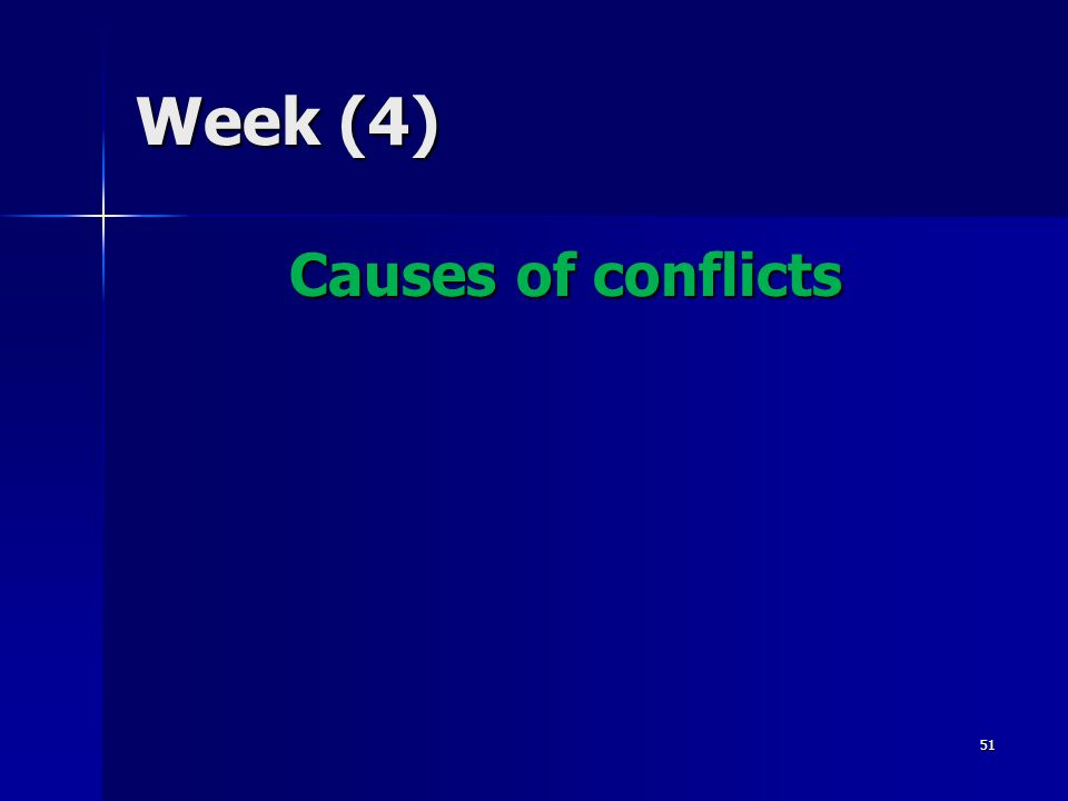 Week (4) Causes of conflicts