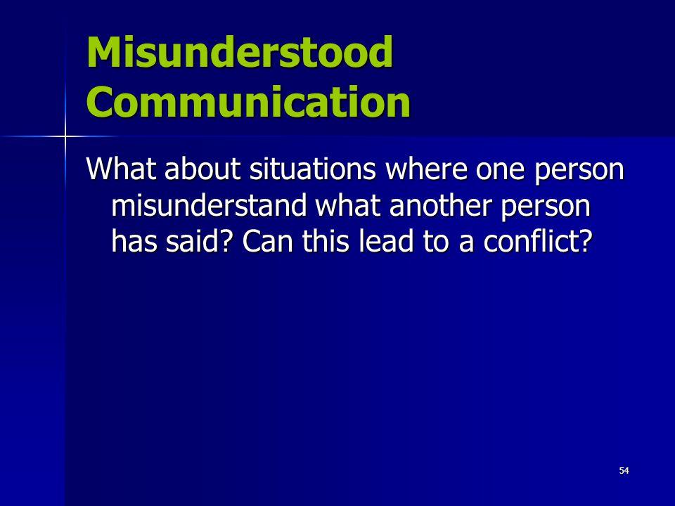 Misunderstood Communication