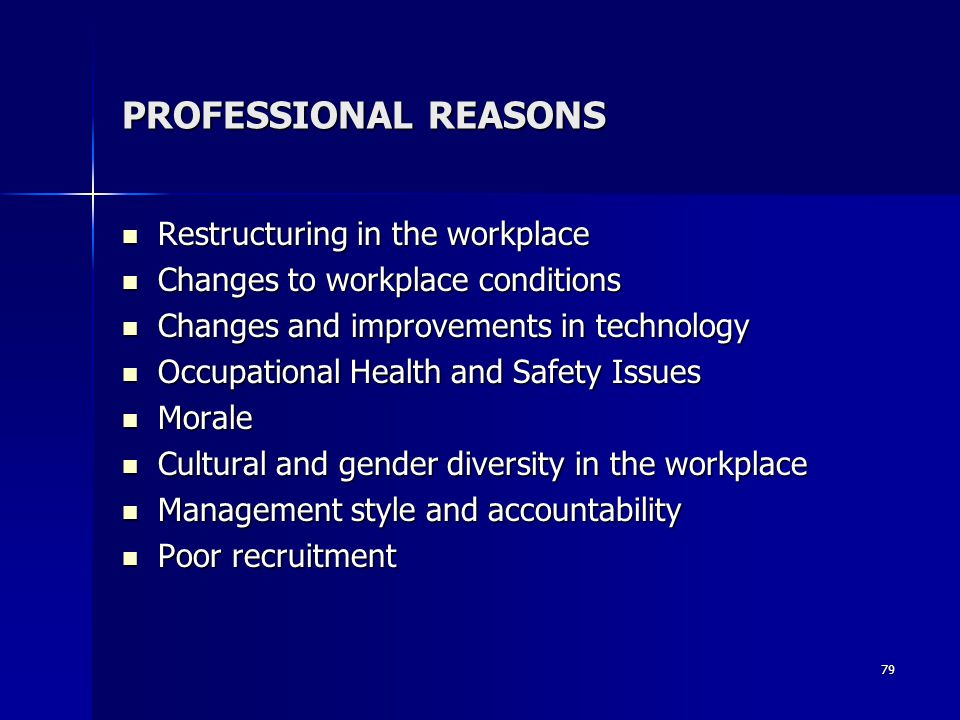 PROFESSIONAL REASONS Restructuring in the workplace