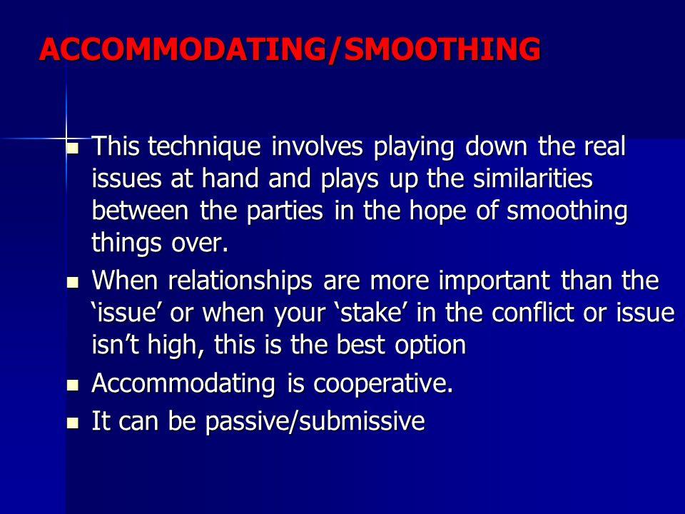 ACCOMMODATING/SMOOTHING