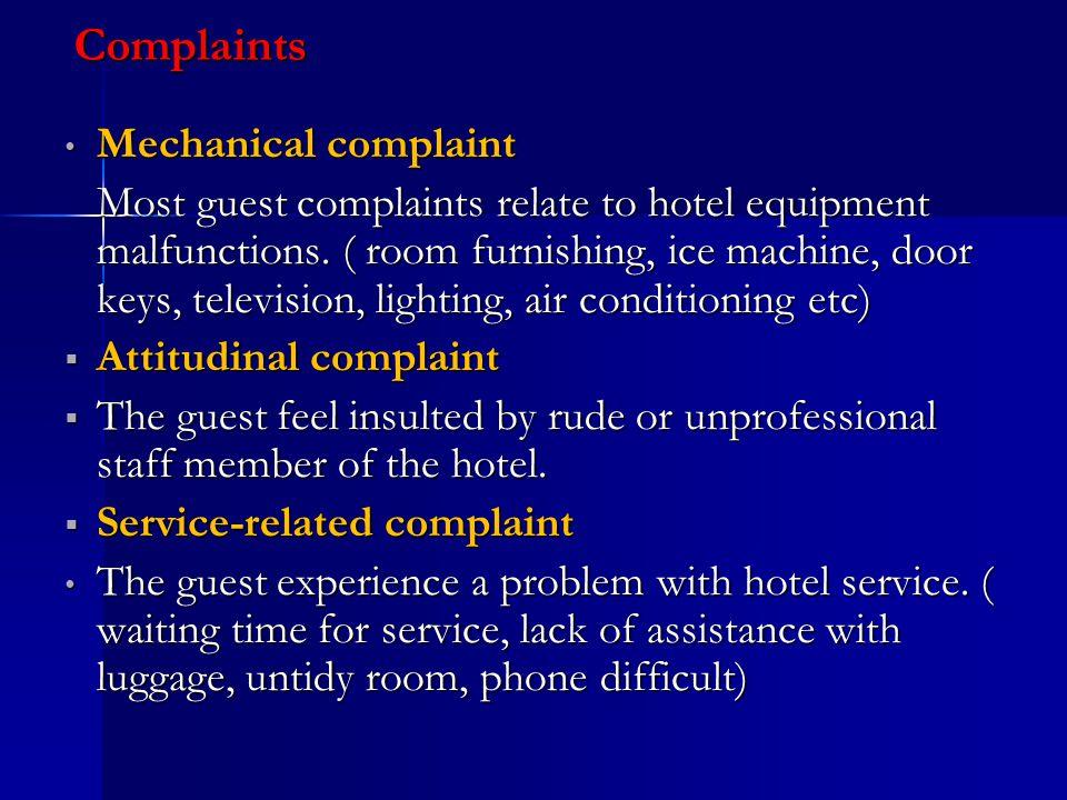 Complaints Mechanical complaint