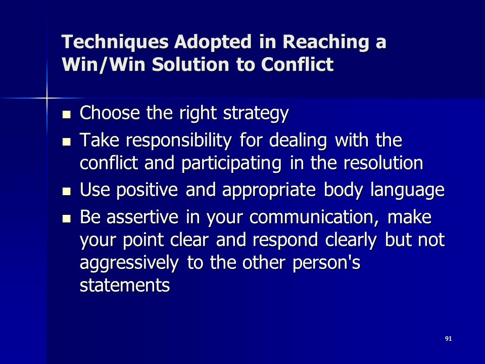 Techniques Adopted in Reaching a Win/Win Solution to Conflict