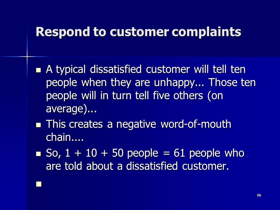 Respond to customer complaints