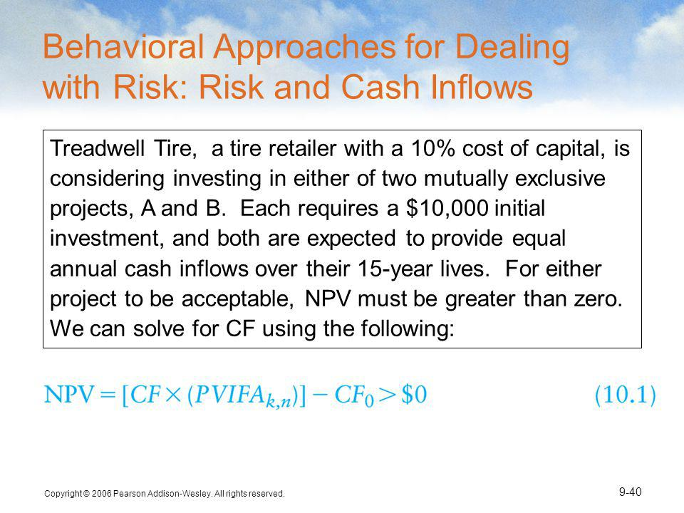 Behavioral Approaches for Dealing with Risk: Risk and Cash Inflows