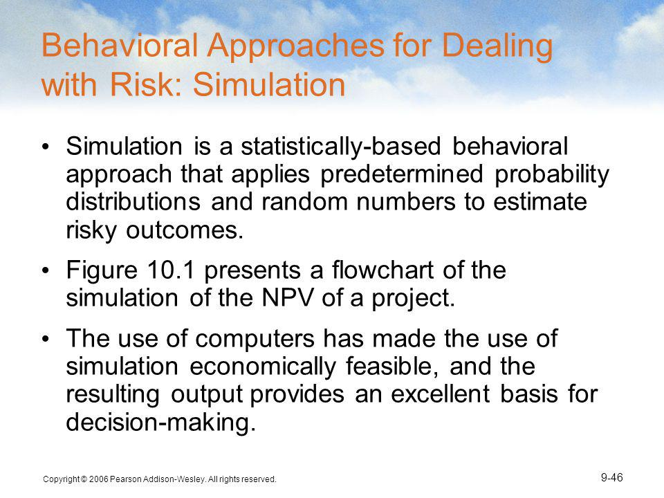 Behavioral Approaches for Dealing with Risk: Simulation
