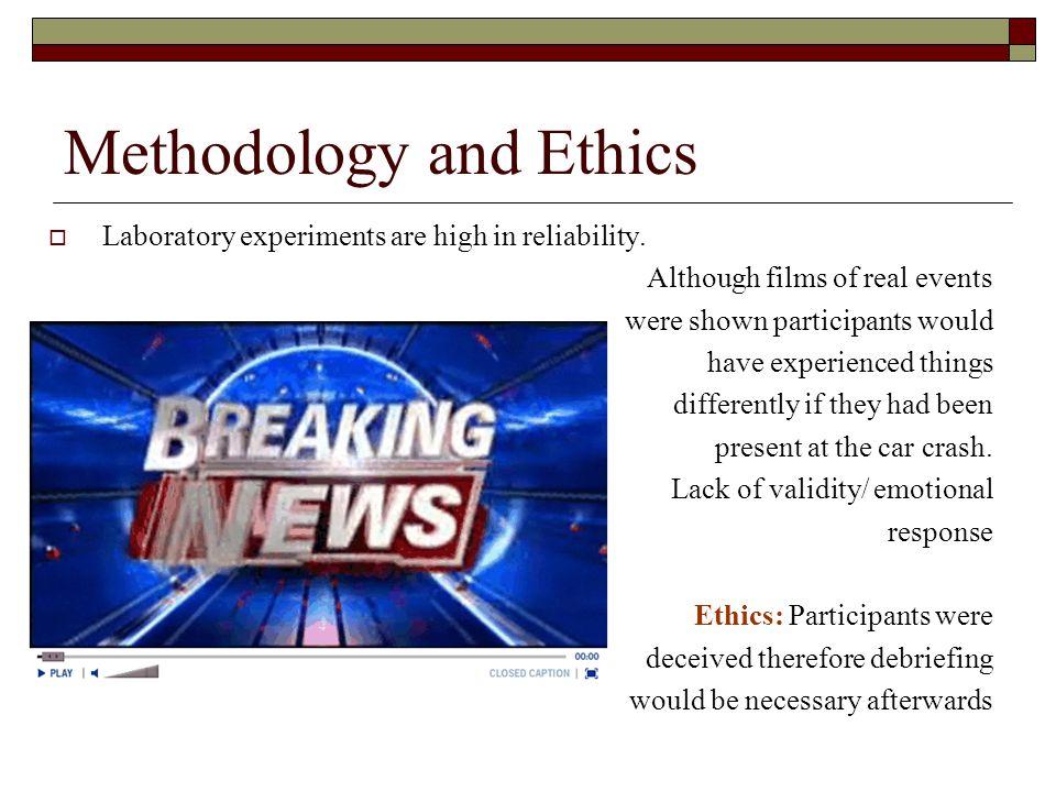 Methodology and Ethics