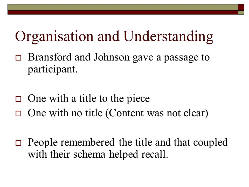 Organisation and Understanding