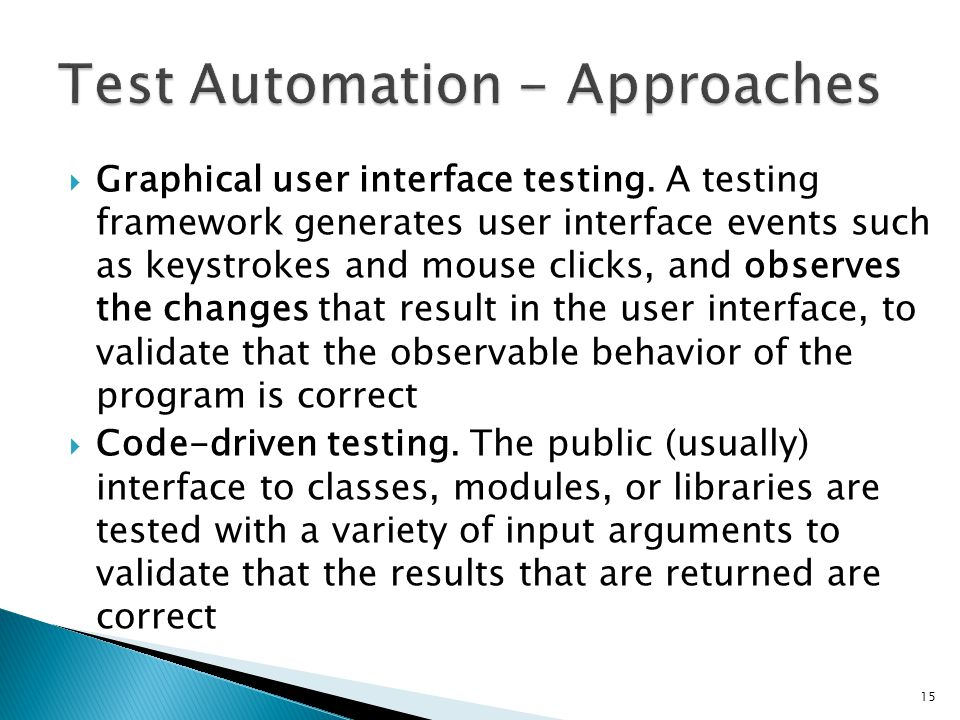 Test Automation - Approaches