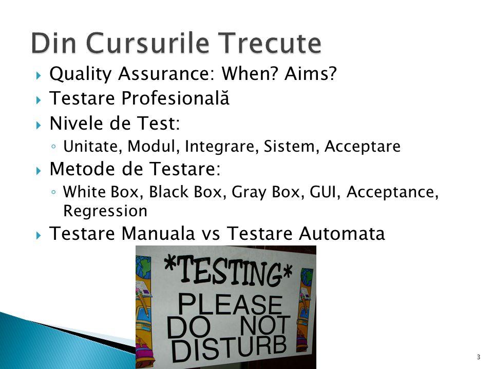 Din Cursurile Trecute Quality Assurance: When Aims