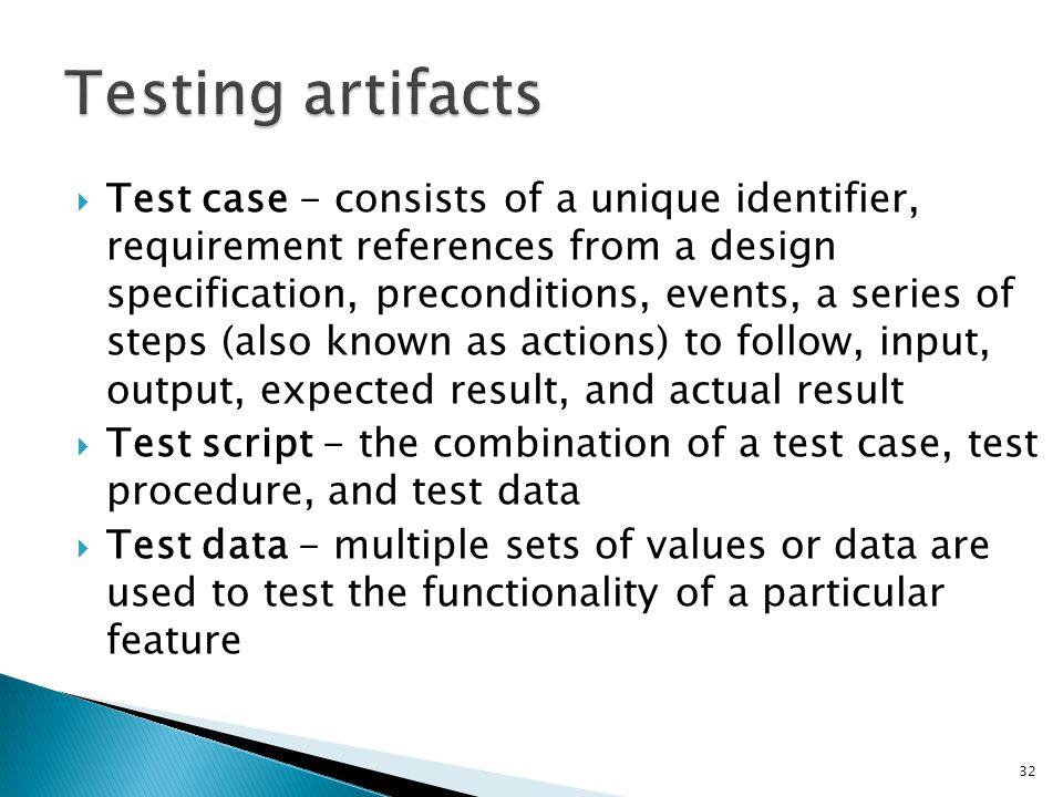Testing artifacts