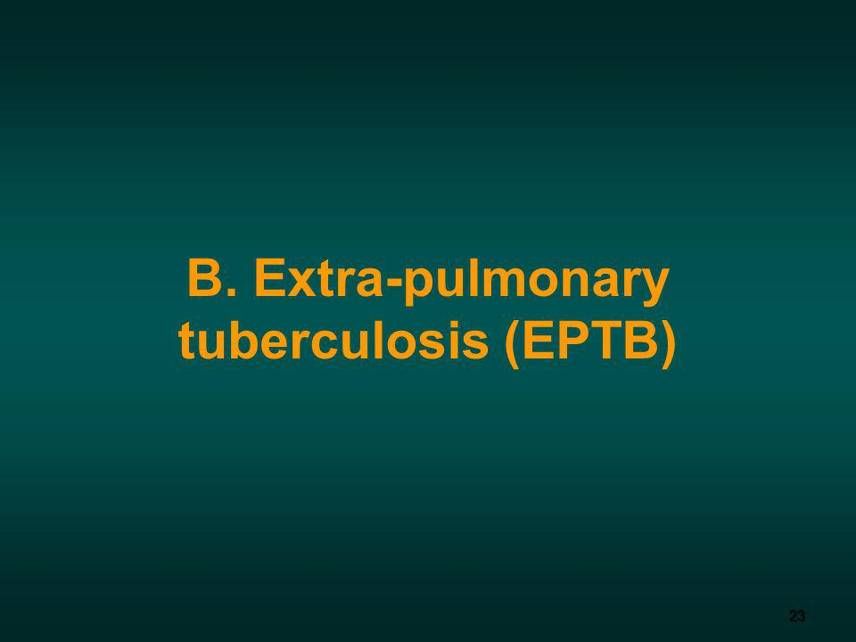 B. Extra-pulmonary tuberculosis (EPTB)