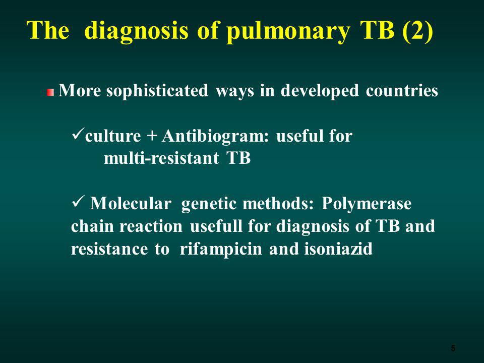 The diagnosis of pulmonary TB (2)