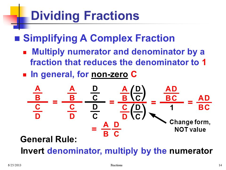 ( ) Dividing Fractions Simplifying A Complex Fraction