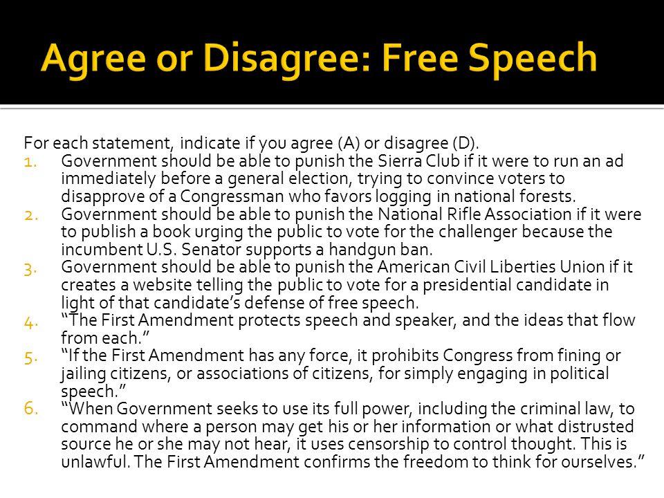 Agree or Disagree: Free Speech