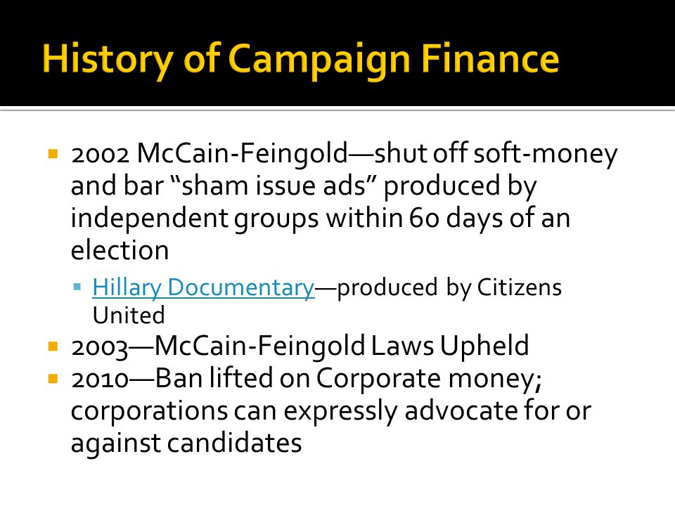 History of Campaign Finance