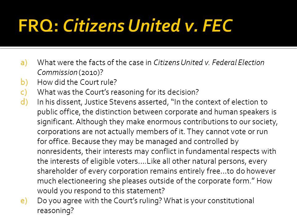 FRQ: Citizens United v. FEC