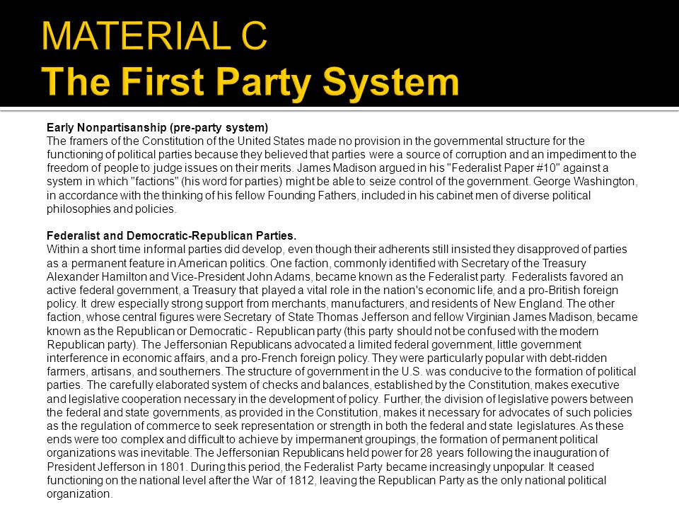 MATERIAL C The First Party System