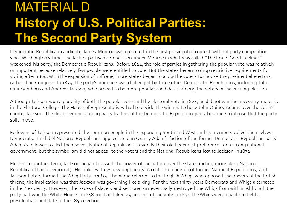 MATERIAL D History of U.S. Political Parties: The Second Party System