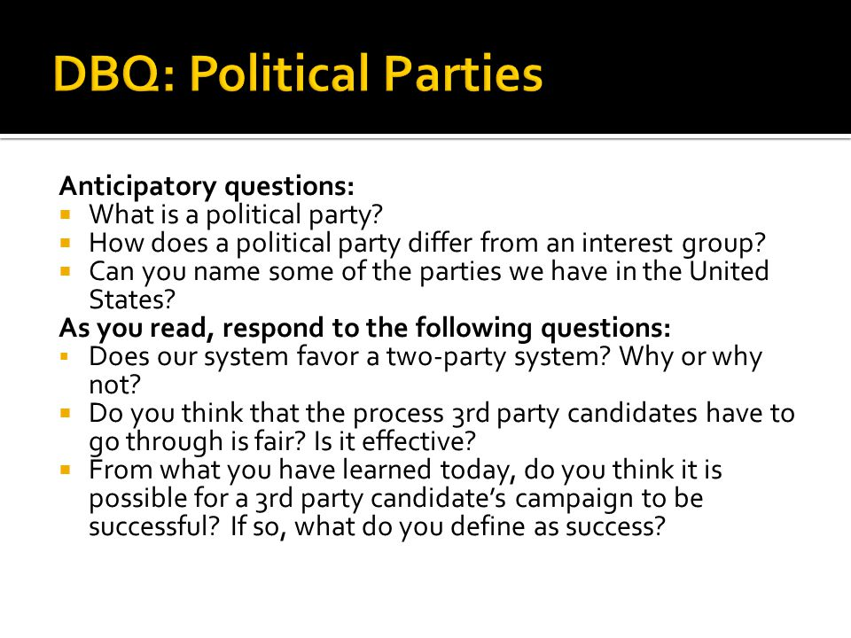 DBQ: Political Parties