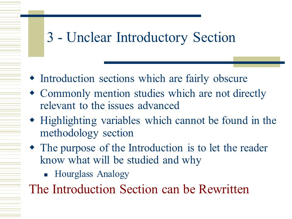 3 - Unclear Introductory Section