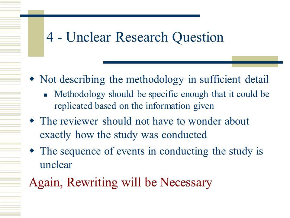 4 - Unclear Research Question