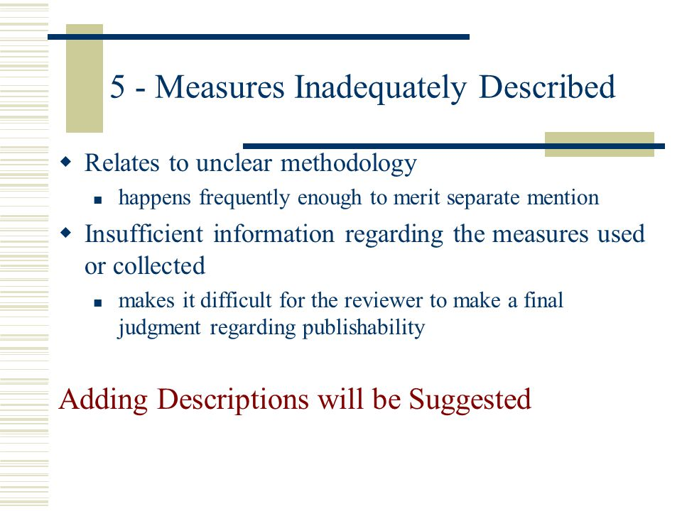 5 - Measures Inadequately Described