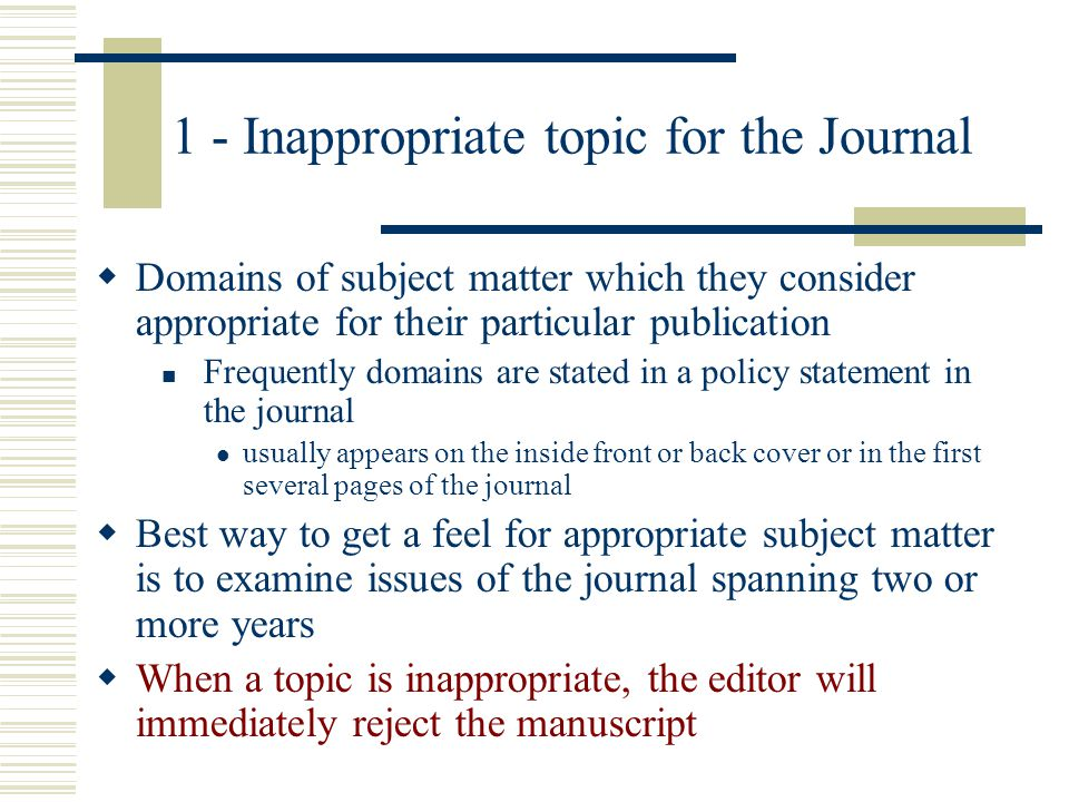 1 - Inappropriate topic for the Journal