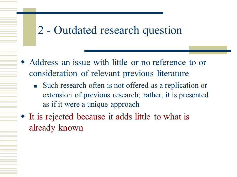 2 - Outdated research question